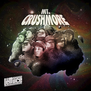 Lettuce - 2017 - Mt. Crushmore