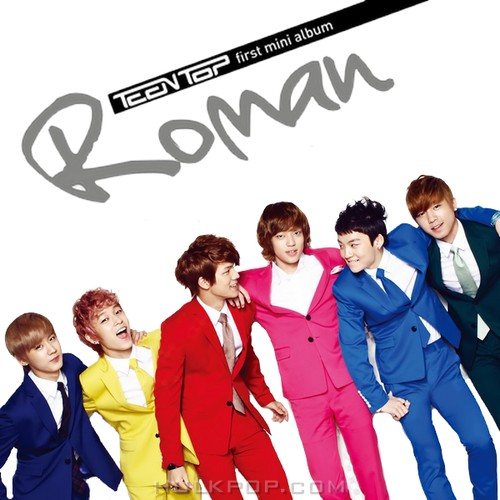 TEEN TOP – ROMAN – EP (FLAC + ITUNES PLUS AAC M4A)