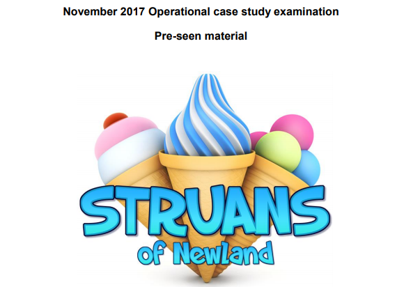 OCS November 2017 - CIMA Operational case study - Struans of Newland  - Pre-seen video analysis