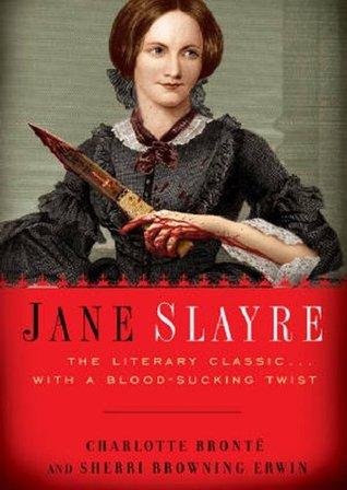 https://www.goodreads.com/book/show/7430962-jane-slayre