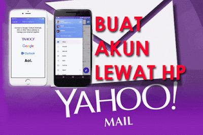 cara buat akun EMAIL YAHOO Lewat HP Android - iPhone Baru