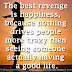 The best revenge is happiness, because nothing drives people more crazy then seeing someone actually having a good life.