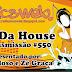 #550 In Da House