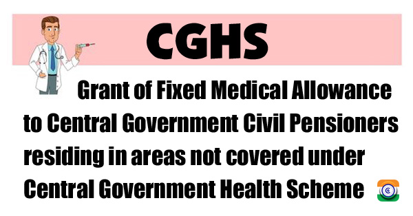 Central-Government-Health-Scheme-FMA-Pensioners