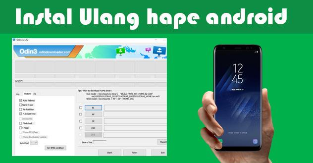 Tutorial Lengkap Instal Ulang Smua Brand Hp Samsung Galaxy Indonesia Memakai Odin