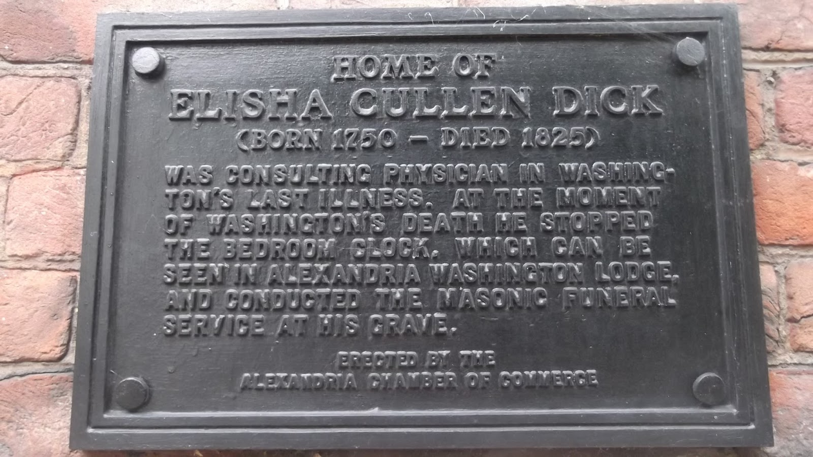 Plaque noting the home of the physician, Elisha Cullen Dick, who was  tending to George Washington when he died. Dr Dick obviously didn't do a  very good job.