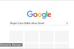 Begini Cara Daftar Akun Gmail