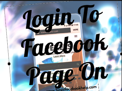 Login To Facebook Page On Mobile
