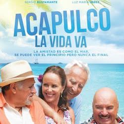 Poster Acapulco la vida va 2016
