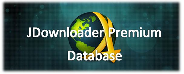 Account Premium E jDownloader Database.script Premium 22 Giugno 2014 [22/06/2014]