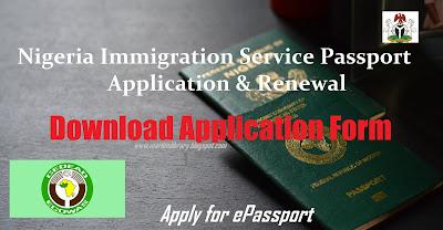 Nigeria Immigration Service Passport Application & Renewal Application Form - Apply for ePassport