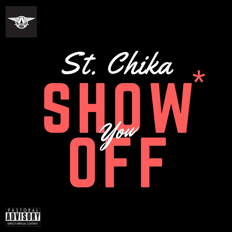 St Chika. Show You Off. Gospel Redefined. Download mp3