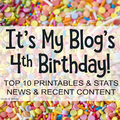 What I've Learned in 4 Years of Blogging // In Our Pond // free printables // recent posts // top 10 printables // blogging statistics // news // recent content // blog birthday