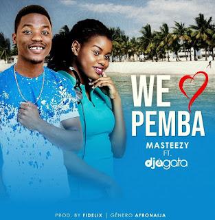 Masteezy Feat. DJ Agata - We Love Pemba
