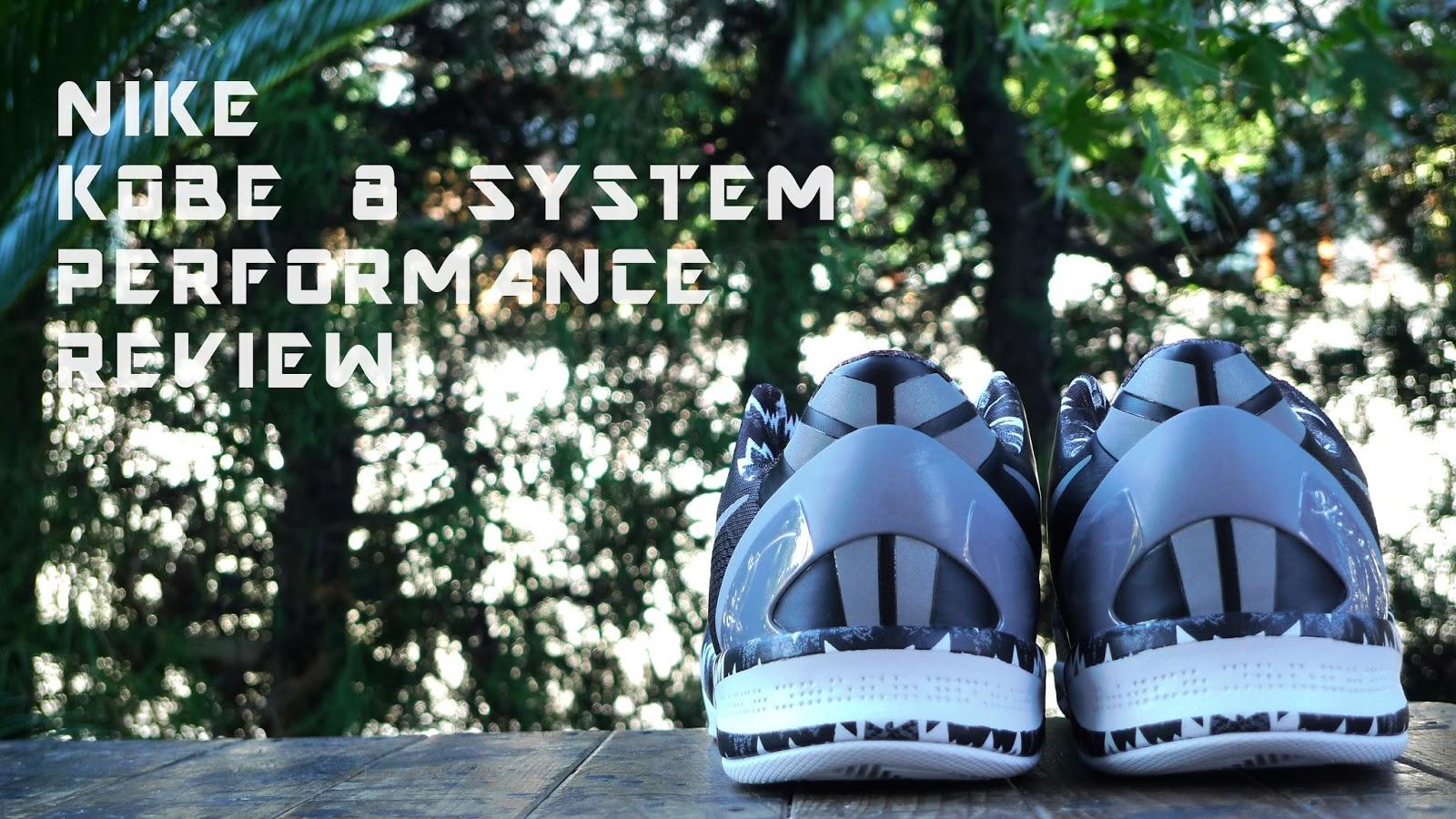 eda445bb259 Nike Kobe VIII (8) System Performance Review - SZOK
