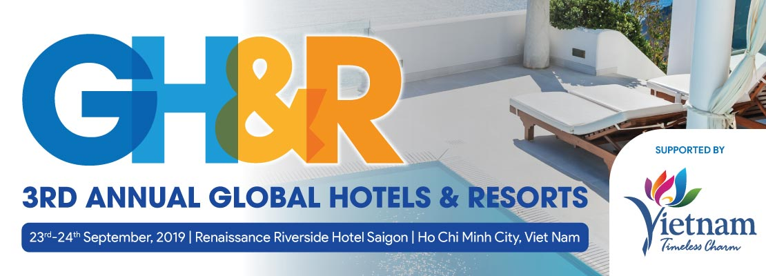 3RD ANNUAL GLOBAL HOTELS RESORTS 2019