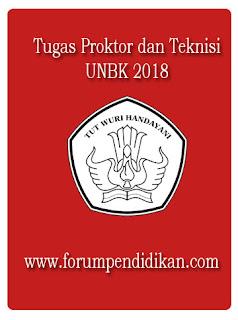 Tugas Proktor dan Teknisi UNBK 2018