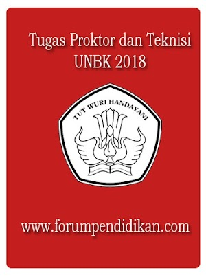 Perbedaan Tupoksi Proktor dan Teknisi Pada UNBK 2018