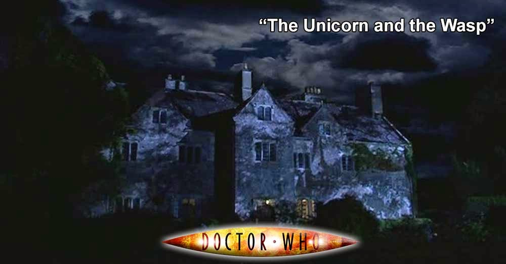 Doctor Who 194: The Unicorn and the Wasp