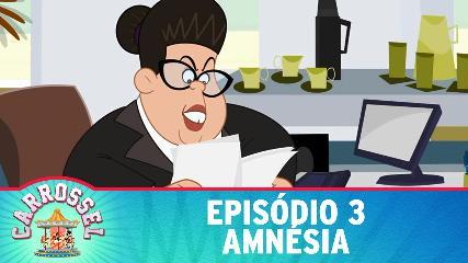 CARROSSEL DESENHO ANIMADO TERCEIRO EPISÓDIO 3 Amnésia Assistir Video Online