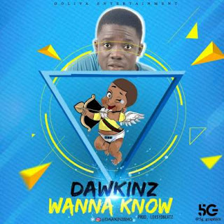 Music : DawKing - Wanna Know