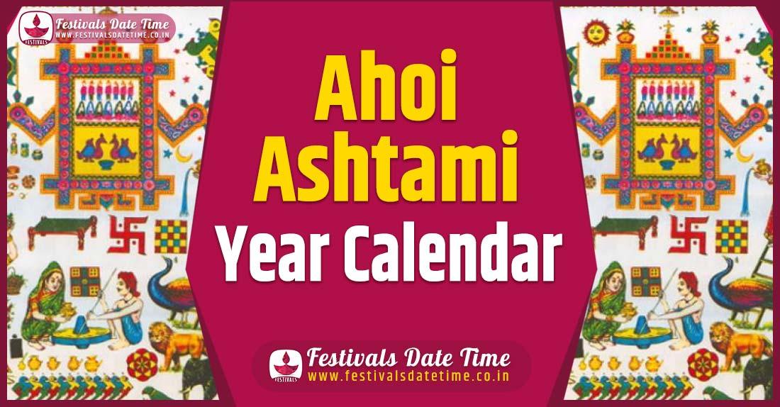 Ahoi Ashtami Year Calendar, Ahoi Ashtami Festival Schedule