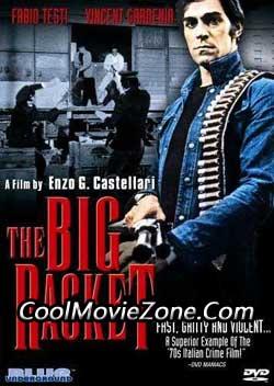 The Big Racket (1976)