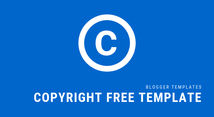 Blogger Templates Without Copyright [Updated]
