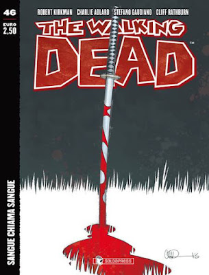 The Walking Dead #46: Sangue chiama Sangue