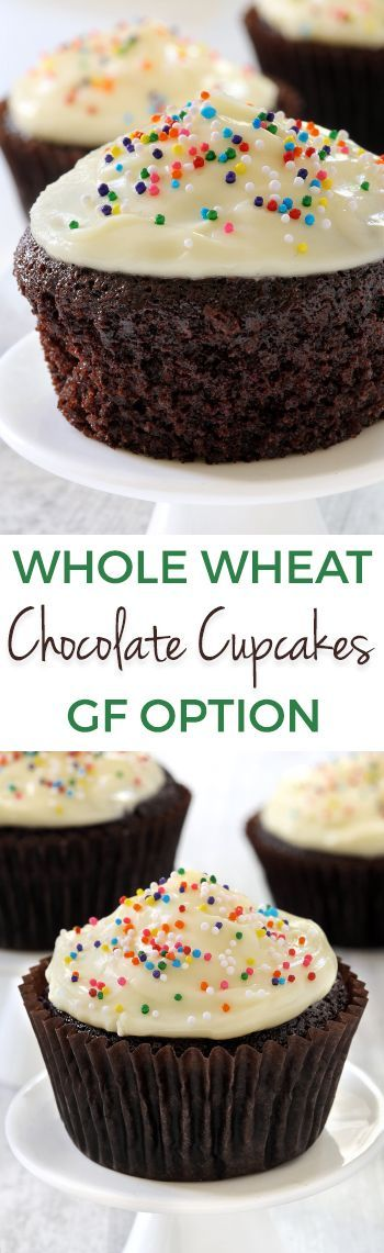 100% Whole Wheat Chocolate Cupcakes (dairy-free with gluten-free option)