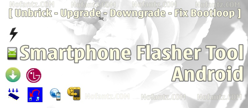Software Flashing Smartphone Android Free No Box and Dongle