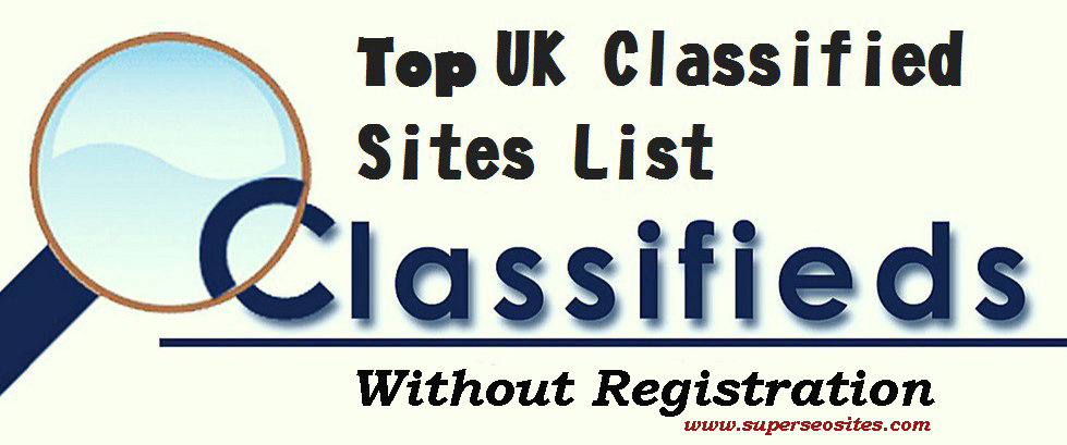 UK Free Classified Sites List Without Registration - Super SEO Sites