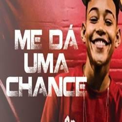 Baixar Música Dá Uma Chance - Ruanzinho Mp3