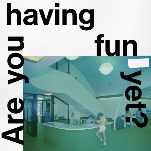 Are You Having Fun Yet Unveil Self-Titled Debut Album