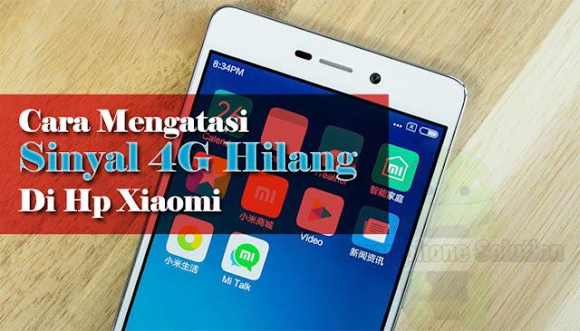 Mengatasi Tidak Ada Sinyal 4G di HP Xiaomi