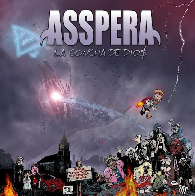 """ASSPERA presenta su nuevo disco titulado """"LA CONCHA DE DIO$"""""""