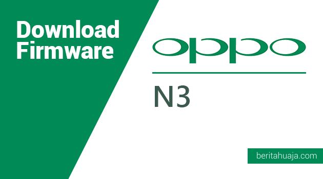 Download Firmware Oppo N3 (N5206/N5207/N5209)