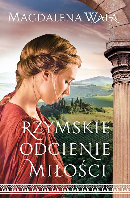 Rzymskie odcienie miłości – Magdalena Wala. Patronat medialny