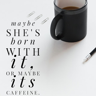 Coffee, Office, Motivation, Girls Just Wanna Have Coffee