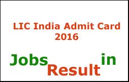 LIC India Admit Card 2016