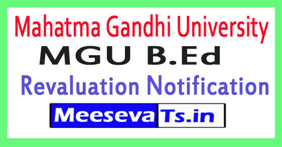 Mahatma Gandhi University MGU B.Ed 4th Sem Revaluation Notification 2017