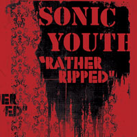 Worst to Best: Sonic Youth: 08. Rather Ripped