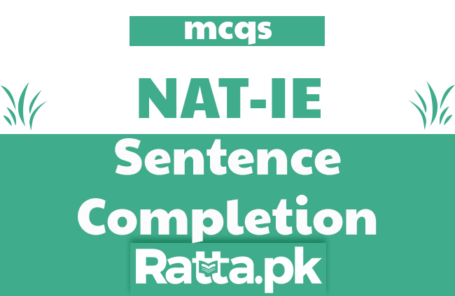 Sentence Completion MCQs with Answers - NAT Preparation online