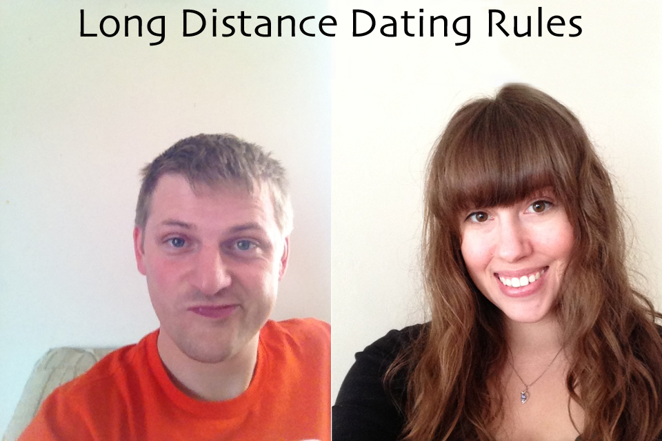 Long distance online dating rules