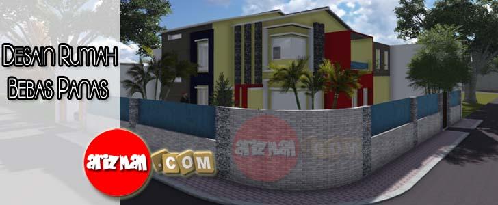Desain Rumah Bebas Panas
