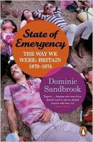 State of Emergency Dominic Sandbrook