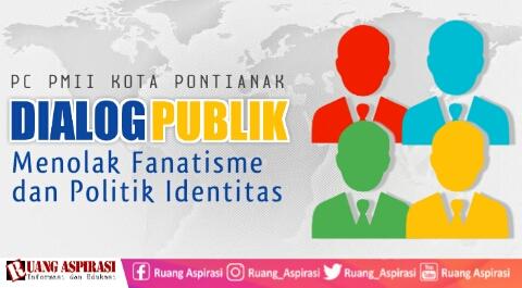 PC PMII Kota Pontianak Gelar Dialog Publik: Menolak Fanatisme dan Politik Identitas