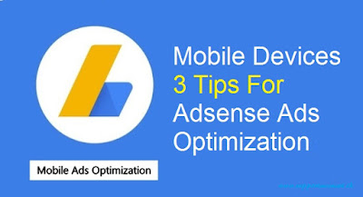 Adsense Ads Optimization 3 Tips for Mobile Devices