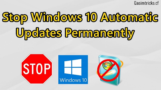 stop win 10 updates permanently