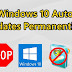 How to disable Windows 10 automatic Updates Permanently.